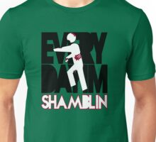 Everyday I'm Shamblin' (reverse) Unisex T-Shirt