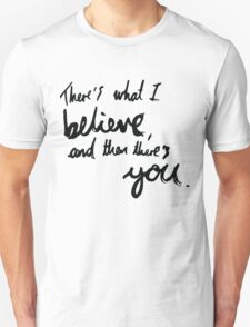 """""""There's What I Believe..."""" Quote From 'In The Flesh' T-Shirt"""