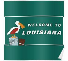 Welcome to Louisiana Road Sign Poster