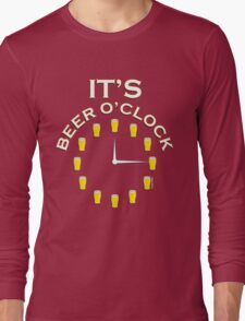 It's Beer O'clock Long Sleeve T-Shirt