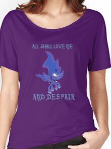 All shall Luna, and despair Women's Relaxed Fit T-Shirt