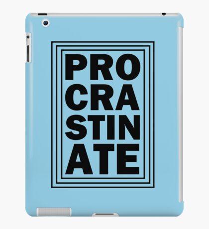 Procrastination iPad Case/Skin