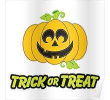 Jack O' Lantern Trick or Treat Poster
