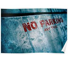 No PARKING!  Poster