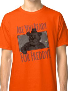 Five Night at Freddy Quotes Classic T-Shirt