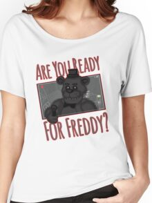 Five Night at Freddy Quotes Women's Relaxed Fit T-Shirt