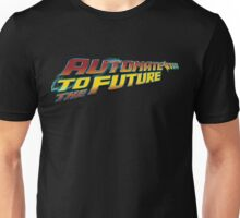 Automate to the Future Unisex T-Shirt