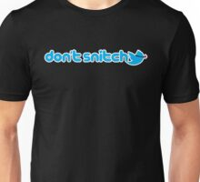 Don't Snitch Unisex T-Shirt