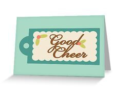 Good Cheer Greeting Card