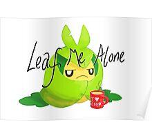 Leaf Me Alone Poster
