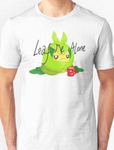 Leaf Me Alone Unisex T-Shirt