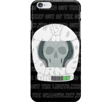 Keep out of the Shadows iPhone Case/Skin