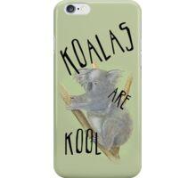 Koalas are Kool 4 iPhones! iPhone Case/Skin