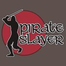 Pirate Slayer by popularthreadz