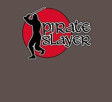 Pirate Slayer Unisex T-Shirt