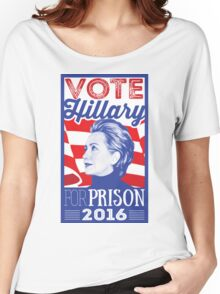 Hillary for PRISON Women's Relaxed Fit T-Shirt