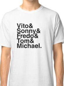 Vito & Sonny & Fredo & Tom & Michael Classic T-Shirt