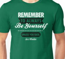 Unless You Suck Unisex T-Shirt