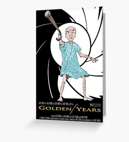Golden Years - A James Bond Parody Greeting Card