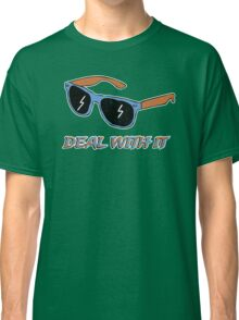 Deal With It - Shades Classic T-Shirt