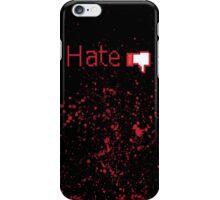 Hate Button  iPhone Case/Skin