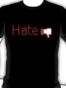 Hate Button  T-Shirt