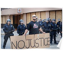 No Justice!!!! Poster