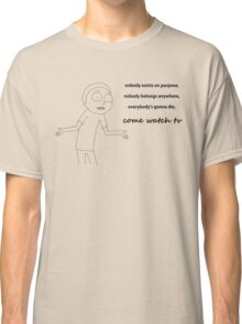 Morty from Rick and Morty explains life Classic T-Shirt