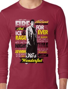 Fire and Ice and Rage  Long Sleeve T-Shirt