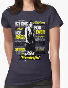 Fire and Ice and Rage  Womens Fitted T-Shirt