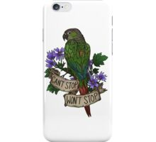 Can't Stop; Won't Stop (green-cheeked conure) iPhone Case/Skin