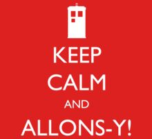 Keep Calm and Allons-y! - Doctor Who