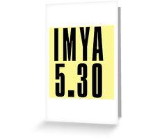 IMYA - Black Greeting Card