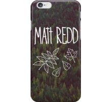 Redd Forest iPhone Case/Skin