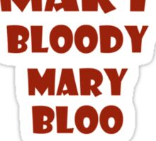 Bloody Mary Red Sticker