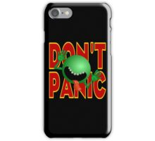DON'T PANIC iPhone Case/Skin