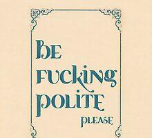 Be Polite, Please by akwel