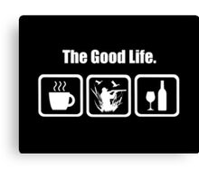 The Good Life Duck Hunting Canvas Print