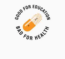 Good for education - Bad for health (Akira) Unisex T-Shirt