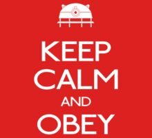 KEEP CALM AND OBEY! (Daleks)