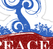 PEACE ISN'T A COMMODITY... Sticker
