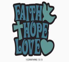 Faith Hope Love by Geminite