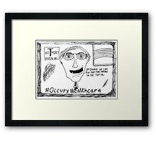 Occupy Healthcare editorial cartoon Framed Print