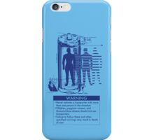 Teleporter Warning Label Shirt iPhone Case/Skin