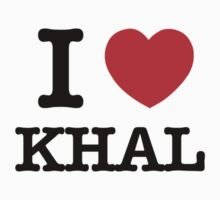 I Love KHAL by candacing