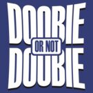Doobie or not Doobie by PlangPlung