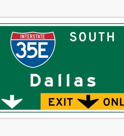 Dallas, TX Road Sign, USA Sticker