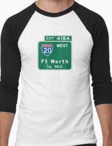 Fort Worth, TX Road Sign, USA Men's Baseball ¾ T-Shirt