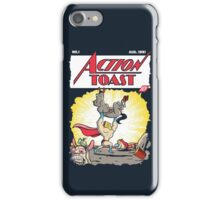 Action Toast iPhone Case/Skin