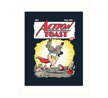 Action Toast Art Print